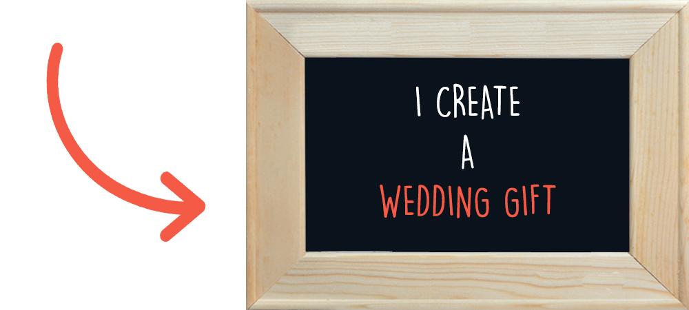 I create a wedding gift